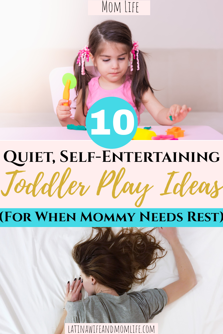 Just can't 'deal with anything today'? Then you won't want to miss these 10 Quiet, Self-Entertaing Toddler Play Ideas for When Mommy Needs Rest!