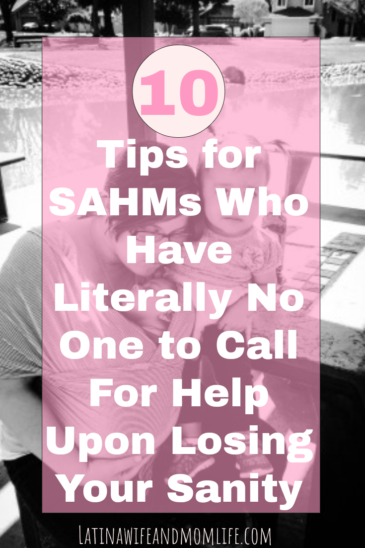 Whether your Mom is away from you or you just have no family or friends that can give you a hand, this post will show your alternatives to get yourself together after you have completely lost it with your kids! | 10 Sanity Tips for SAHMs
