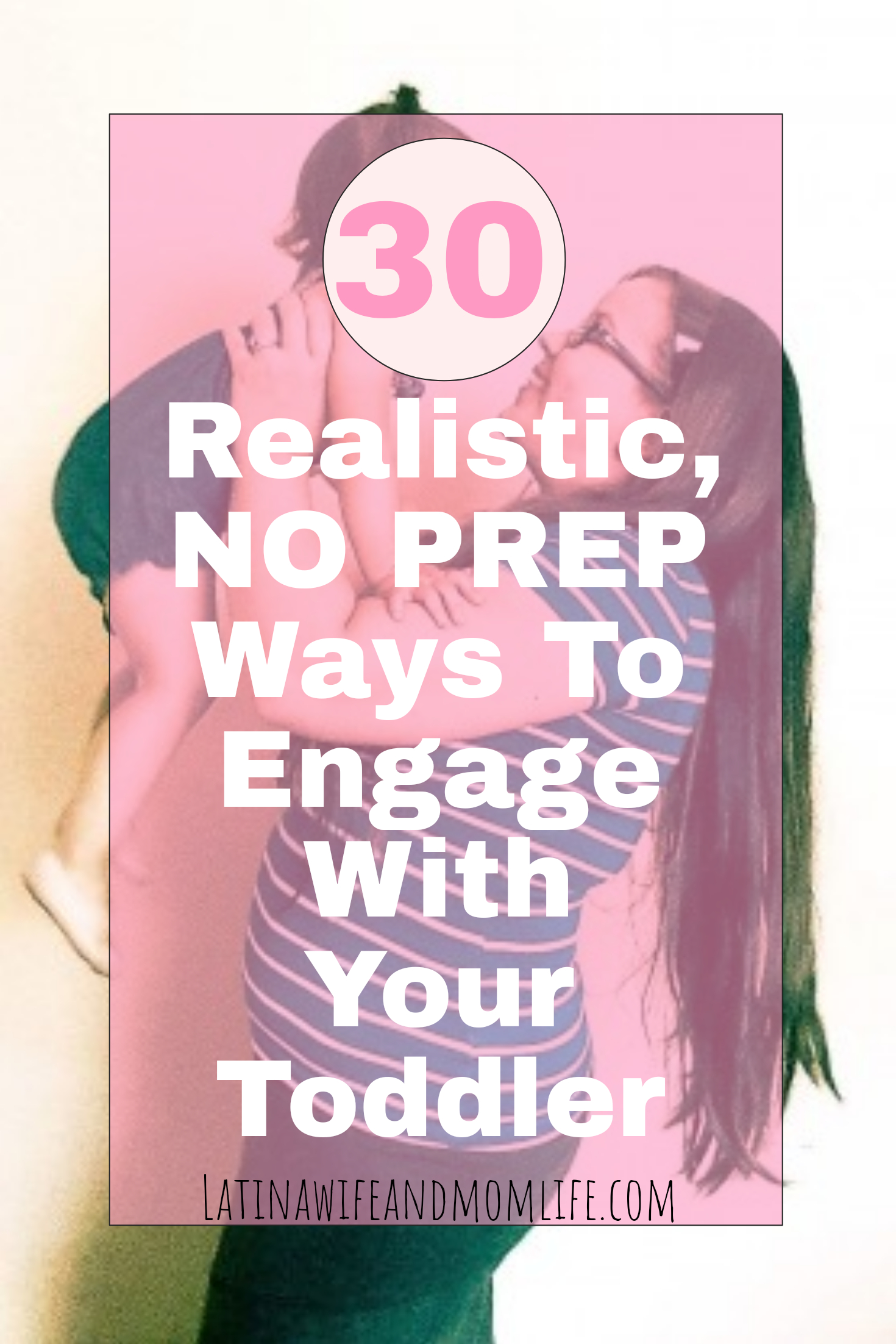 Things to do with your toddler. In this post, I have compiled for you my top realistically, implementable fun ways to engage with your toddlers! #quality time #toddlers #activities #toddleractivities #mommydaughtertime #mommybabytime