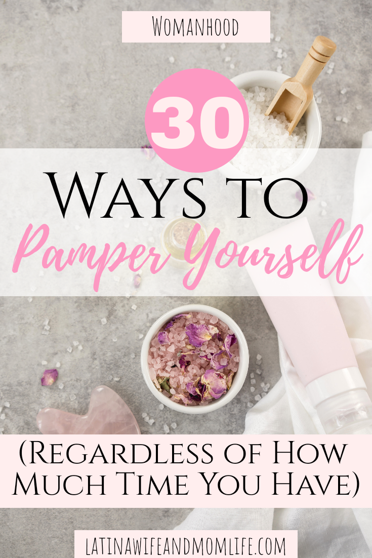 What if I can prove that you do have time to pamper yourself? What would you do differently? Believe me there is time so don't miss these 30 Ways to Pamper yourself (even when you have 'no time'
