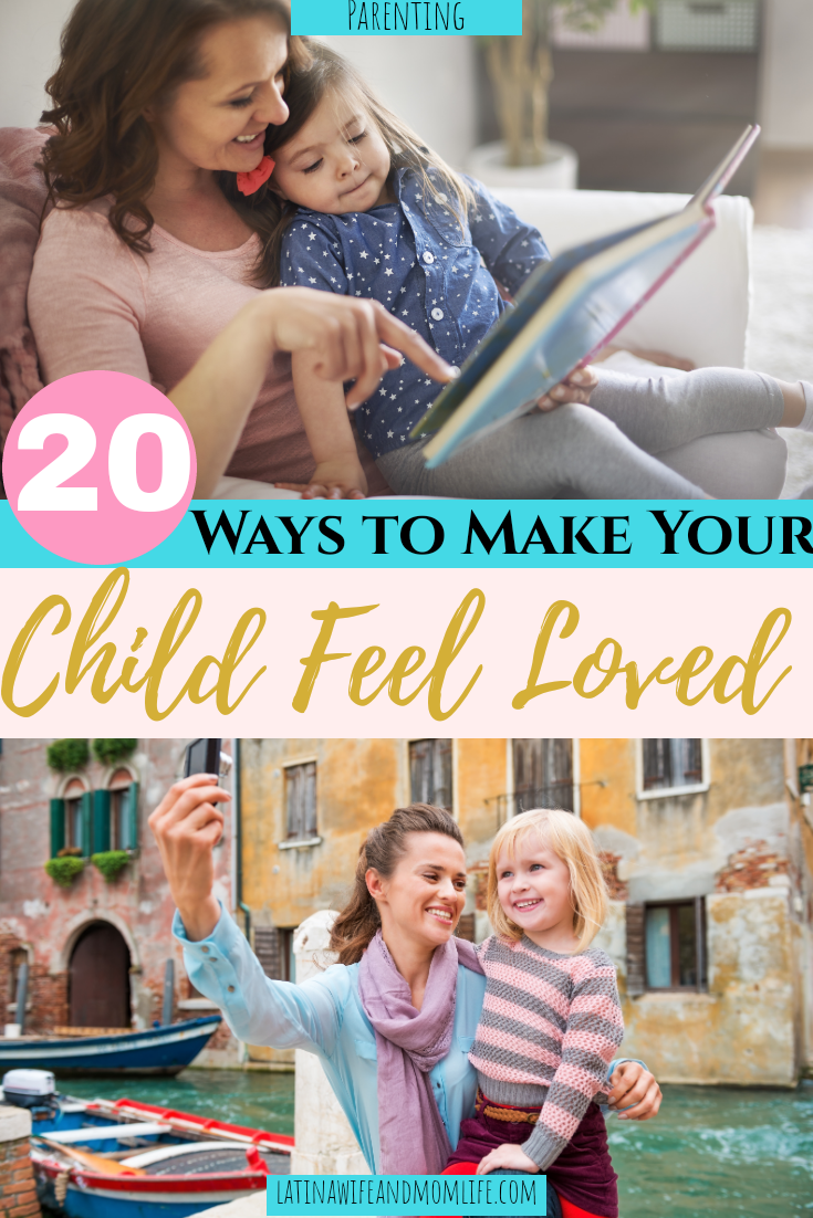 20 ways to make your child feel loved