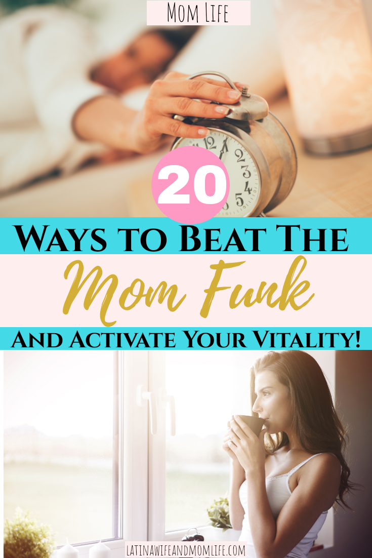 How to Beat The Mom Funk