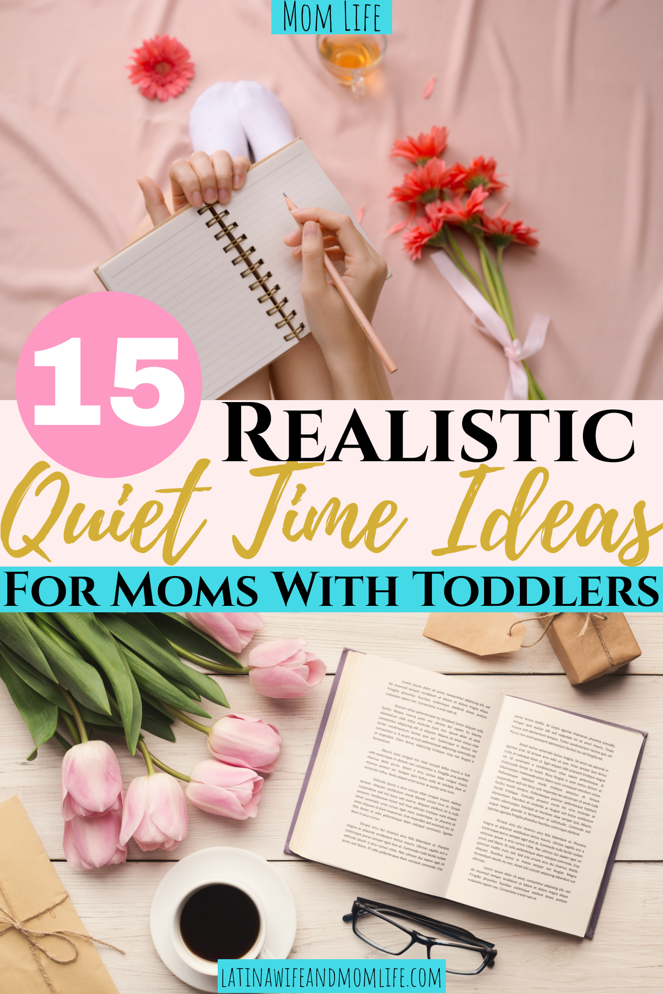 15 Realistic Quiet Time Ideas For Moms With Toddlers